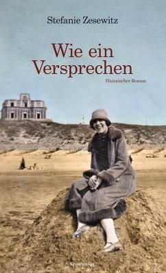 Wie ein Versprechen (eBook, ePUB) - Zesewitz, Stefanie
