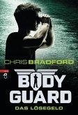 Das Lösegeld / Bodyguard Bd.2 (eBook, ePUB)