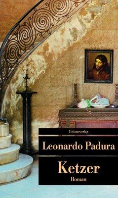 Ketzer - Padura, Leonardo