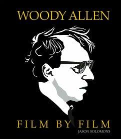 Woody Allen. Film by Film