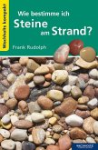 Wie bestimme ich Steine am Strand?