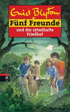 Fünf Freunde und der rätselhafte Friedhof (eBook, ePUB) - Blyton, Enid