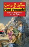 Fünf Freunde und das Ungeheuer aus der Tiefe (eBook, ePUB)