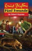 Fünf Freunde im Orient-Express (eBook, ePUB)