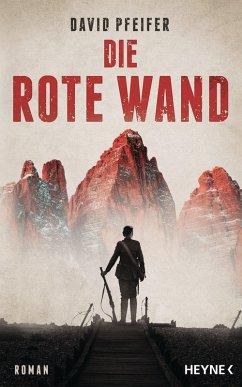 Die Rote Wand (eBook, ePUB) - Pfeifer, David
