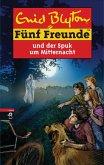 Fünf Freunde und der Spuk um Mitternacht (eBook, ePUB)