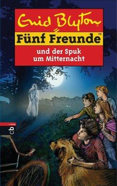 Fünf Freunde und der Spuk um Mitternacht (eBook, ePUB) - Blyton, Enid