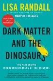 Dark Matter and the Dinosaurs (eBook, ePUB)