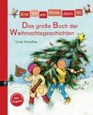 Erst ich ein Stück, dann du - Das große Buch der Weihnachtsgeschichten (Mängelexemplar)