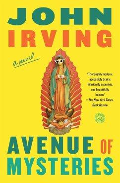 Avenue of Mysteries (eBook, ePUB) - Irving, John