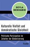 Kulturelle Vielfalt und demokratische Gleichheit (eBook, ePUB)