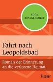Fahrt nach Leopoldsbad (eBook, ePUB)