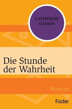 Die Stunde der Wahrheit (eBook, ePUB) - Gaskin, Catherine