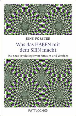Was das Haben mit dem Sein macht (eBook, ePUB) - Förster, Jens