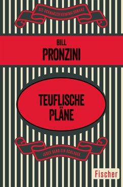 Teuflische Pläne (eBook, ePUB) - Pronzini, Bill