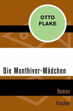 Die Monthiver-Mädchen (eBook, ePUB) - Flake, Otto