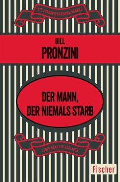 Der Mann, der niemals starb (eBook, ePUB) - Pronzini, Bill