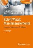 Normung, Berechnung, Gestaltung / Roloff/Matek Maschinenelemente