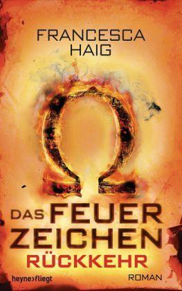 Buch-Reihe Das Feuerzeichen von Francesca Haig