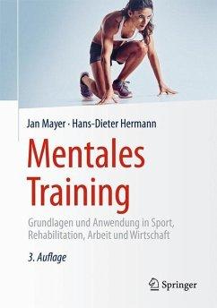 Mentales Training - Mayer, Jan; Hermann, Hans-Dieter