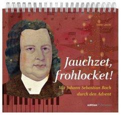 Jauchzet, frohlocket!