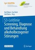 S3-Leitlinie Screening, Diagnose und Behandlung alkoholbezogener Störungen