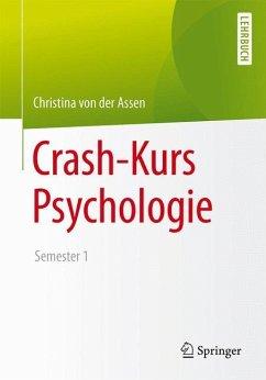 Crash-Kurs Psychologie - Assen, Christina von der
