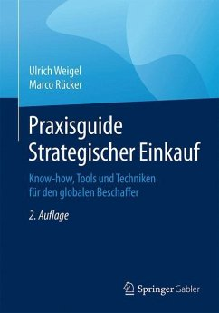 Praxisguide Strategischer Einkauf - Weigel, Ulrich;Rücker, Marco