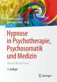 Hypnose in Psychotherapie, Psychosomatik und Medizin