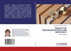 Proza S.D. Krzhizhanowskogo kak metatext