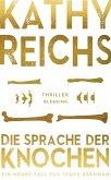 Die Sprache der Knochen / Tempe Brennan Bd.18 (eBook, ePUB)