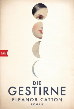 Die Gestirne (eBook, ePUB) - Catton, Eleanor