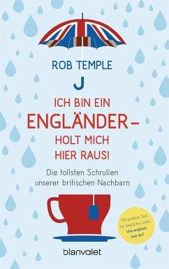 Ich bin ein Engländer - holt mich hier raus! (eBook, ePUB) - Temple, Rob