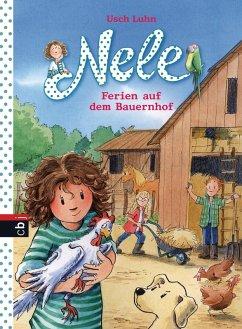 Ferien auf dem Bauernhof / Nele Bd.14 (eBook, ePUB) - Luhn, Usch