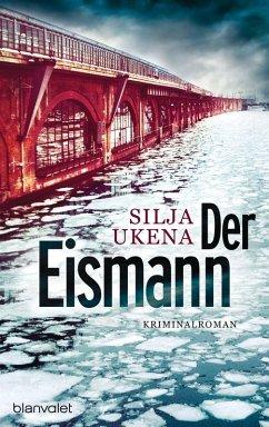 Der Eismann / Hauptkommissar Bruno Kahn Bd.1 (eBook, ePUB) - Ukena, Silja