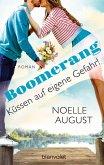 Küssen auf eigene Gefahr! / Boomerang Bd.2 (eBook, ePUB)