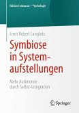 Symbiose in Systemaufstellungen