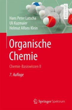 Organische Chemie - Latscha, Hans P.; Kazmaier, Uli