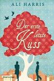Der erste letzte Kuss (eBook, ePUB)