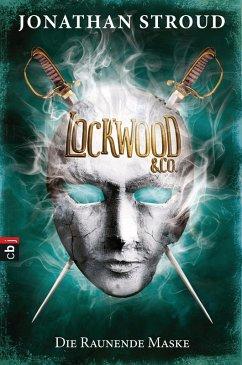 Die Raunende Maske / Lockwood & Co. Bd.3 (eBook, ePUB) - Stroud, Jonathan