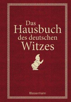 Das Hausbuch des deutschen Witzes (eBook, ePUB)