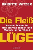 Die Fleißlüge (eBook, ePUB)
