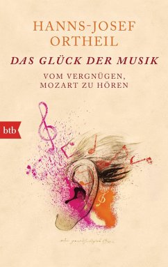 Das Glück der Musik (eBook, ePUB) - Ortheil, Hanns-Josef