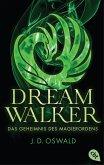 Das Geheimnis des Magierordens / Dreamwalker Bd.2 (eBook, ePUB)
