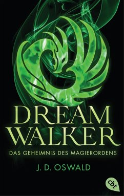 Das Geheimnis des Magierordens / Dreamwalker Bd.2