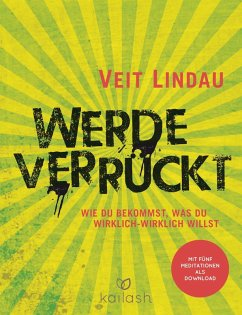 Werde verrückt (eBook, ePUB) - Lindau, Veit