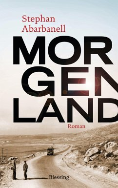 Morgenland (eBook, ePUB) - Abarbanell, Stephan