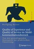 Quality of Experience und Quality of Service im Mobilkommunikationsbereich