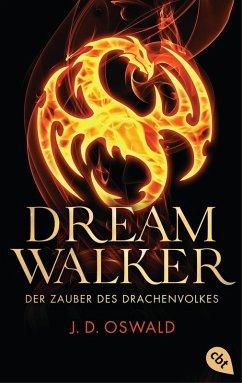 Der Zauber des Drachenvolkes / Dreamwalker Bd.1