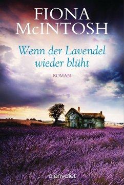 Wenn der Lavendel wieder blüht (eBook, ePUB) - McIntosh, Fiona